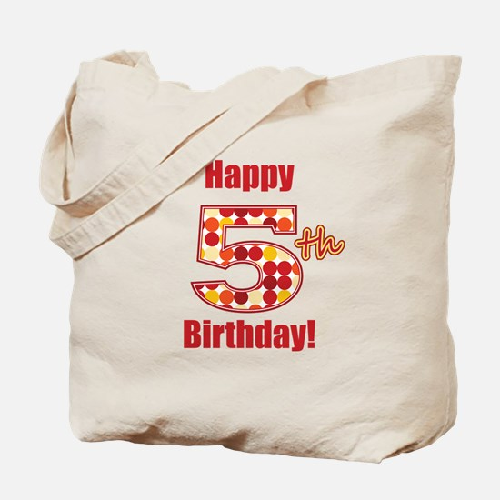 Happy 5th Birthday! Tote Bag