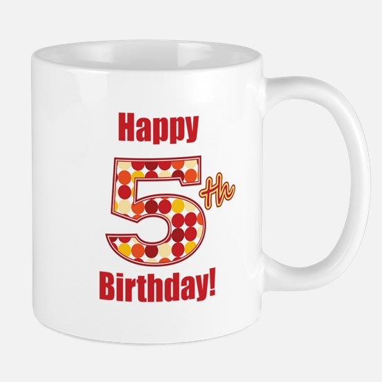 Happy 5th Birthday! Mug