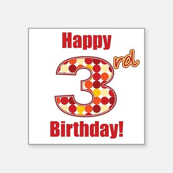 Happy 3rd Birthday! Sticker