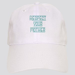 Respect your Mother Cap