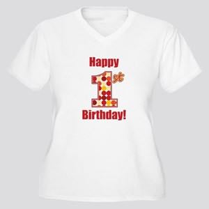 Happy 1st Birthday! Plus Size T-Shirt