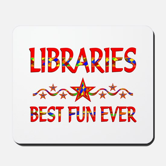 Libraries Best Fun Mousepad
