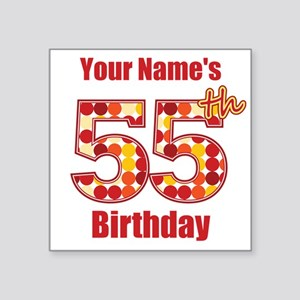 Happy 55th Birthday - Personalized! Sticker
