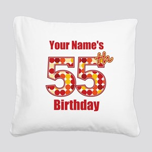 Happy 55th Birthday - Personalized! Square Canvas