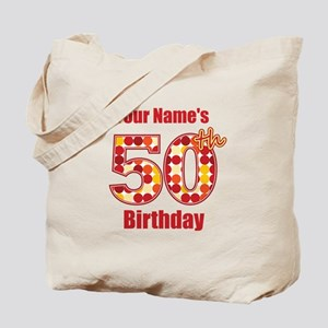 Happy 50th Birthday - Personalized! Tote Bag