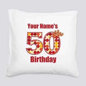 Happy 50th Birthday - Personalized! Square Canvas