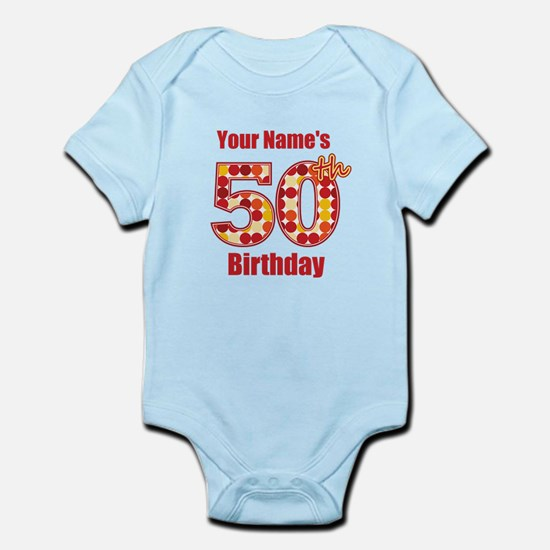 Happy 50th Birthday - Personalized! Body Suit