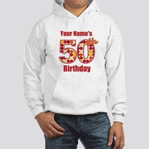 Happy 50th Birthday - Personalized! Hoodie
