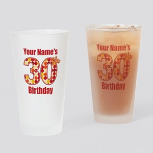 Happy 30th Birthday - Personalized! Drinking Glass