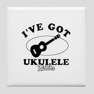I've got Ukulele skills Tile Coaster