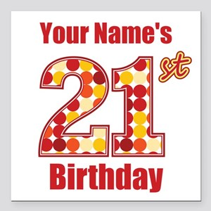 Happy 21st Birthday - Personalized! Square Car Mag