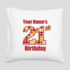 Happy 21st Birthday - Personalized! Square Canvas