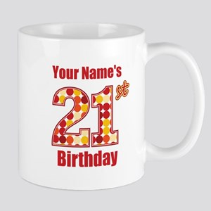 Happy 21st Birthday - Personalized! Mug