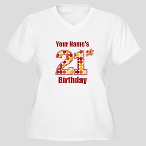 Happy 21st Birthday - Personalized! Plus Size T-Sh