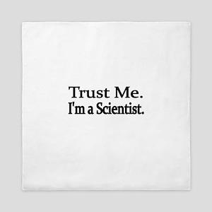 Trust Me. Im a Scientist Queen Duvet