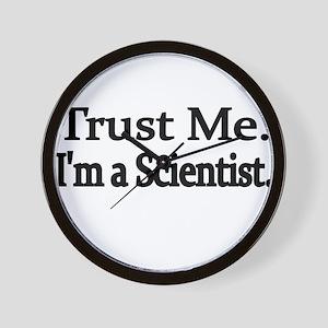 Trust Me. Im a Scientist Wall Clock