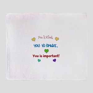 You is...design Throw Blanket