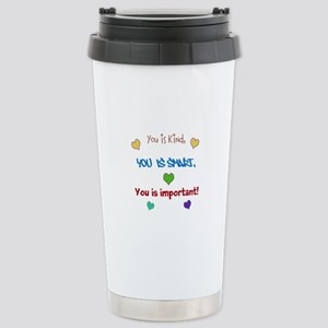 You is...design Travel Mug