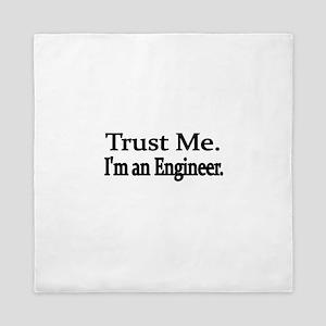 Trust Me. Im an Engineer Queen Duvet