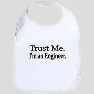 Trust Me. Im an Engineer Bib