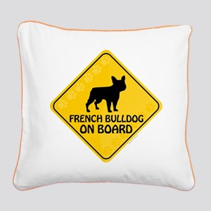 French Bulldog On Board Square Canvas Pillow