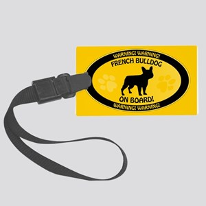 French Bulldog On Board 2 Large Luggage Tag