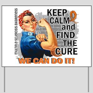 Rosie Keep Calm MS Yard Sign