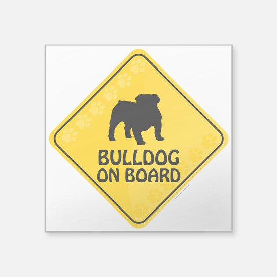 "Bulldog On Board Square Sticker 3"" x 3"""