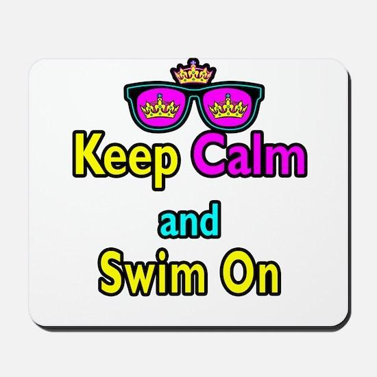 Crown Sunglasses Keep Calm And Swim On Mousepad