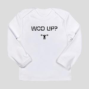 WOD UP? Long Sleeve Infant T-Shirt