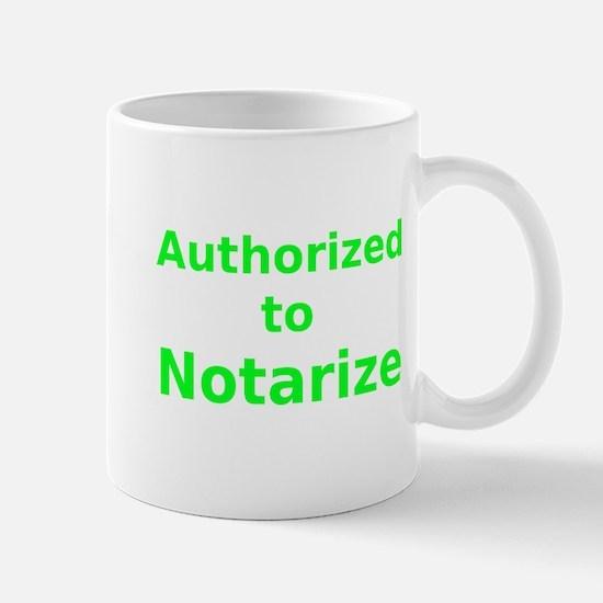 Authorized to Notarize Mug