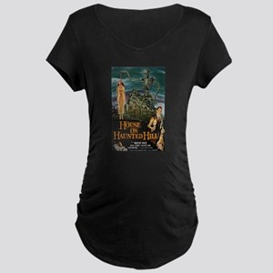 House on Haunted Hill. Maternity T-Shirt