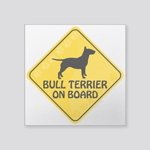 "Bull Terrier On Board Square Sticker 3"" x 3"""