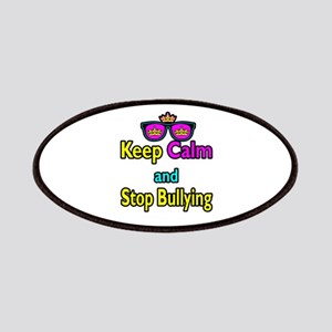 Crown Sunglasses Keep Calm And Stop Bullying Patch