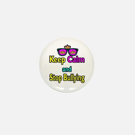 Crown Sunglasses Keep Calm And Stop Bullying Mini
