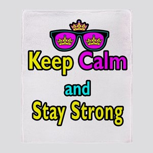 Crown Sunglasses Keep Calm And Stay Strong Throw B