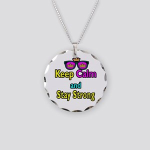 Crown Sunglasses Keep Calm And Stay Strong Necklac