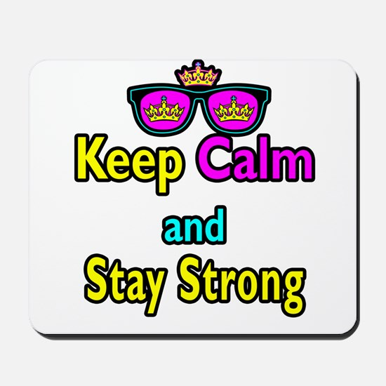 Crown Sunglasses Keep Calm And Stay Strong Mousepa