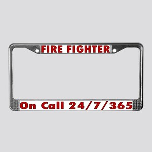 """On Call 24/7/365"" License Plate Frame"