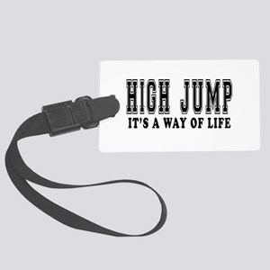 High Jump It's A Way Of Life Large Luggage Tag