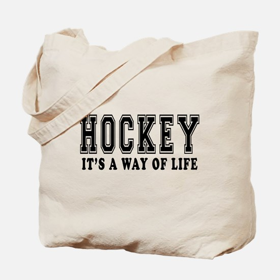 Hockey It's A Way Of Life Tote Bag