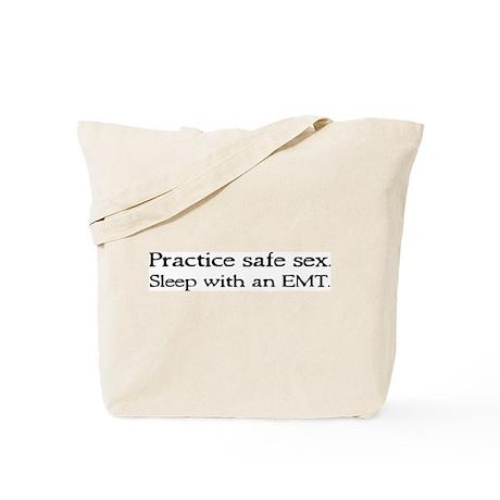 """""""Practice Safe Sex - EMT"""" Tote Bag"""