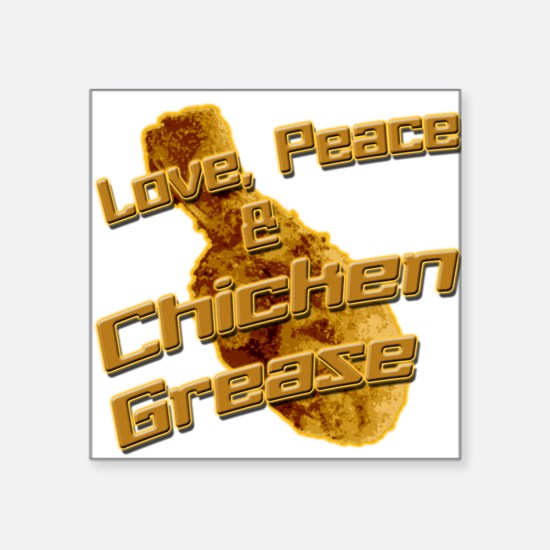 Love, Peace, and Chicken Grease Sticker