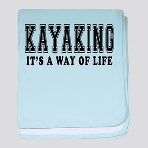 Kayaking It's A Way Of Life baby blanket