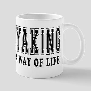 Kayaking It's A Way Of Life Mug