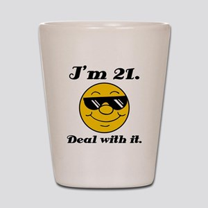 21st Birthday Deal With It Shot Glass