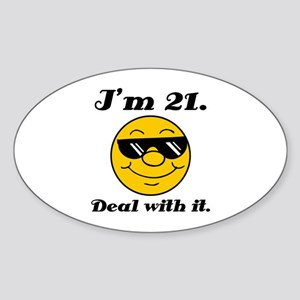 21st Birthday Deal With It Sticker (Oval)