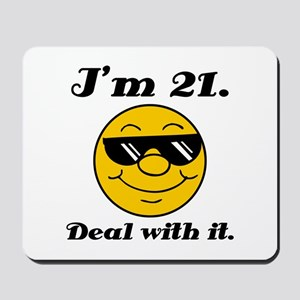 21st Birthday Deal With It Mousepad