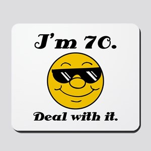 70th Birthday Deal With It Mousepad