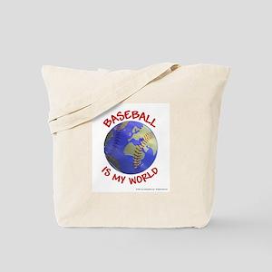 Baseball is my World Tote Bag